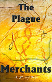 The Plague Merchants by R. Darryl Fisher image