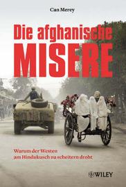 Afghanische Misere: Warum Der Westen am Hindukusch Zu Scheitern Droht by Can Merey image