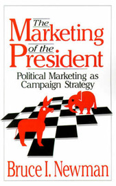 The Marketing of the President by B.I. Newman image