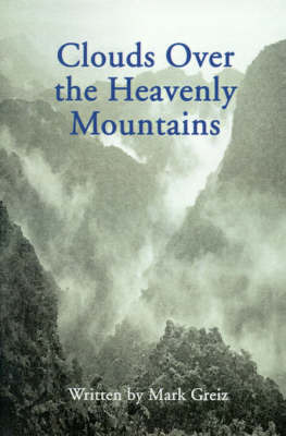 Clouds Over the Heavenly Mountains by Mark Greiz image