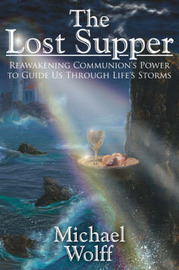 The Lost Supper by Michael Wolff