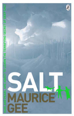 Salt (Salt Trilogy #1) by MAURICE GEE