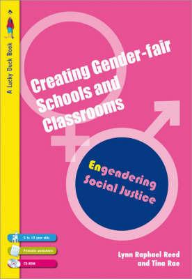 Creating Gender-Fair Schools & Classrooms by Lynn Raphael-Reed