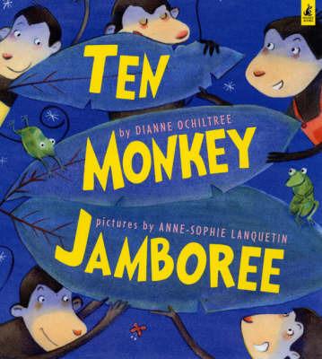Ten Monkey Jamboree by Diane Ochiltree