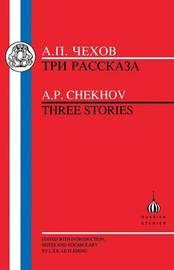 Three Stories by A.P. Chekhov