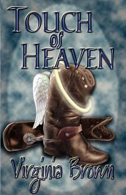 Touch of Heaven by Virginia Brown image