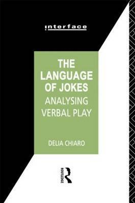 The Language of Jokes by Delia Chiaro image