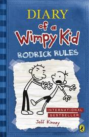 Diary of a Wimpy Kid: Rodrick Rules (Diary of a Wimpy Kid Book 2) by Jeff Kinney