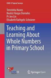 Teaching and Learning About Whole Numbers in Primary School by Terezinha Nunes