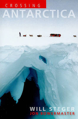 Crossing Antarctica by Will Steger image