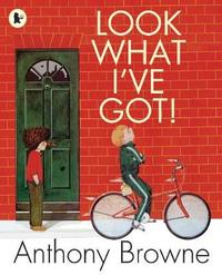 Look What I've Got! by Anthony Browne image