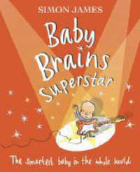 Baby Brains Superstar by Simon James image