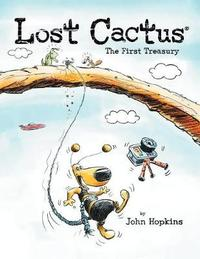 Lost Cactus by John P Hopkins