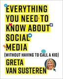 Everything You Need to Know about Social Media by Greta Van Susteren