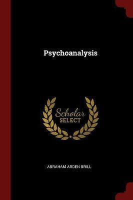 Psychoanalysis by Abraham Arden Brill image