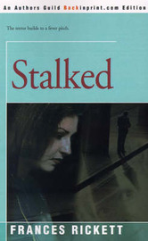 Stalked by Frances Rickett image