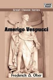 Amerigo Vespucci by Frederick Albion Ober image