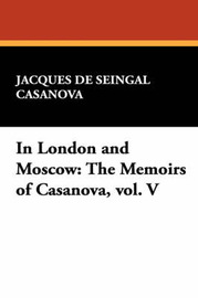In London and Moscow by Jacques De Seingal Casanova image