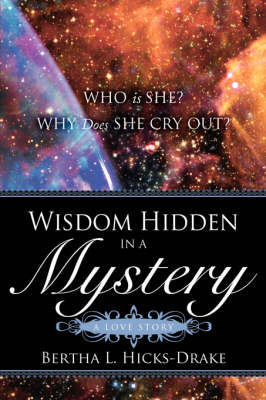 Wisdom Hidden in a Mystery a Love Story by Bertha, L Hicks-Drake image