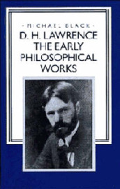 D. H. Lawrence: The Early Philosophical Works by D.H. Lawrence image
