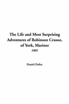 Life and Most Surprising Adventures of Robinson Crusoe, of York, Mariner (1801) image