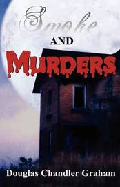 Smoke and Murders by Douglas Chandler Graham image