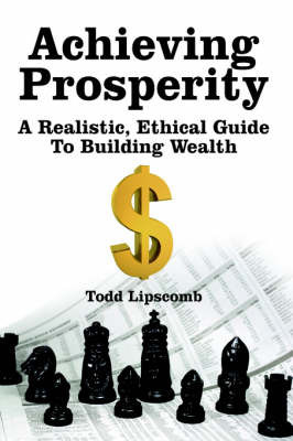 Achieving Prosperity by Todd Lipscomb