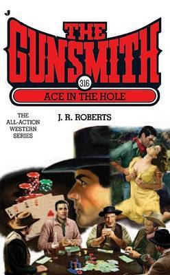 Ace in the Hole by J.R. Roberts