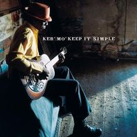 Keep It Simple by Keb' Mo'