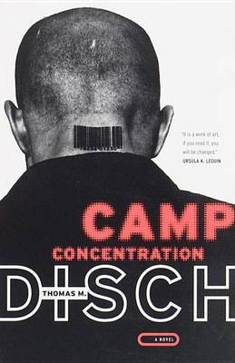 Camp Concentration by Thomas M Disch