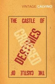 The Castle Of Crossed Destinies by Italo Calvino image