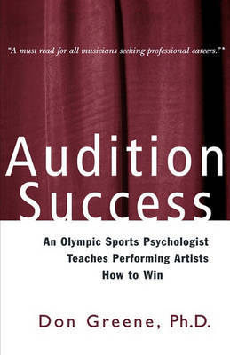 Audition Success by Don Greene