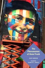 The Phenomenon of Anne Frank by David Barnouw