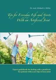Tips for Everyday Life and Sports with an Artificial Joint by Michael Mittler image