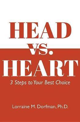 Head vs. Heart by Lorraine Dorfman