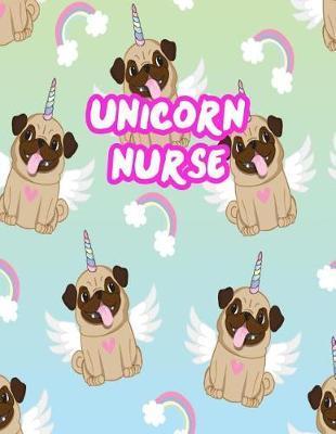 Unicorn Nurse by Ariella Henson