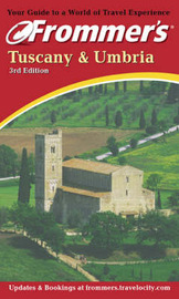 Frommer's Tuscany and Umbria by Reid Bramblett image