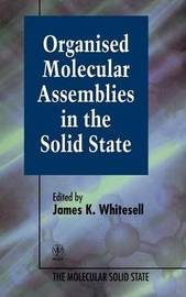 Organised Molecular Assemblies in the Solid State image