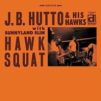 Hawk Squat by J.B Hutto & His Hawks