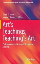 Art's Teachings, Teaching's Art