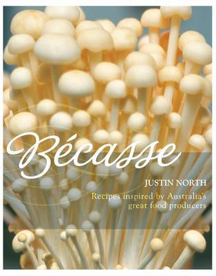 Becasse: Inspirations and Flavours by Justin North image