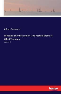 Collection of British Authors by Alfred Tennyson