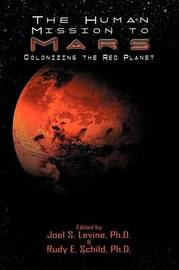 Human Mission to Mars. Colonizing the Red Planet by Paul Davies
