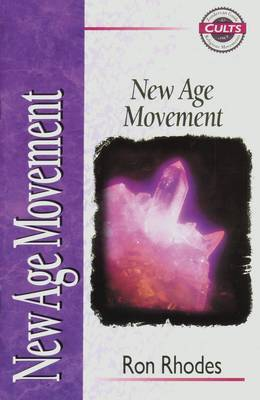 The New Age Movement by Ron Rhodes