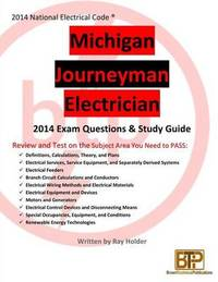 Michigan 2014 Journeyman Electrician Study Guide by Ray Holder image