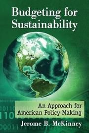Budgeting for Sustainability by Jerome B. McKinney