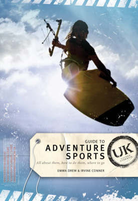 Guide to Adventure Sports - UK by Emma Drew image