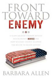 Front Toward Enemy by Barbara Allen
