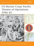 Us Marine Corps Pacific Theater of Operations (3) by Gordon L. Rottman