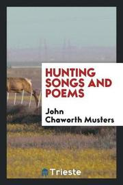 Hunting Songs and Poems by John Chaworth Musters image